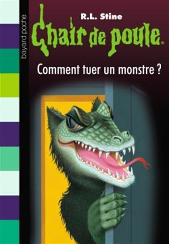 Comment tuer un monstre