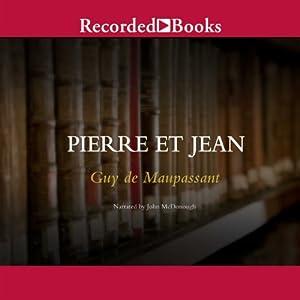 Pierre et Jean | [Guy de Maupassant]