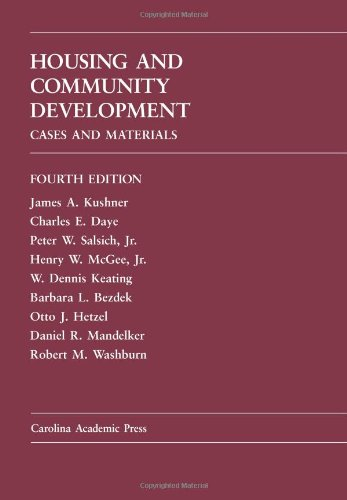 Housing and Community Development: Cases and Materials