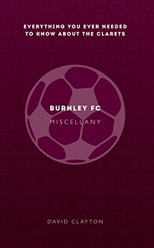 Burnley FC Miscellany