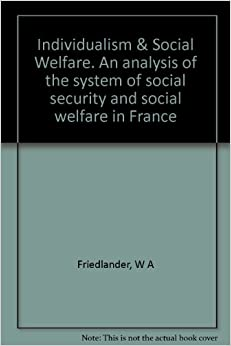 an analysis of the nations welfare system He preferred the term welfare regime, which focuses the analysis on the patterns  of  of a nation's historically rooted political economy, to the term welfare state,.
