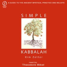Simple Kabbalah (       UNABRIDGED) by Kim Zetter Narrated by Theodore Bikel