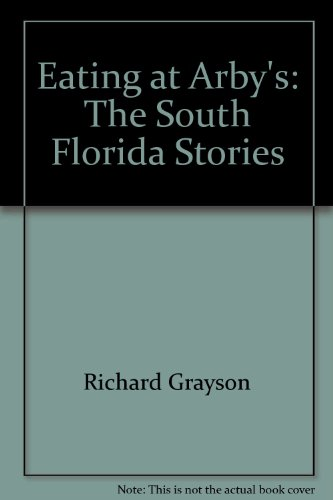 eating-at-arbys-the-south-florida-stories