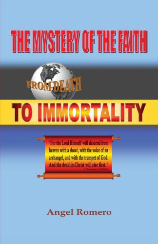 The Mystery of the Faith: From Death to Immortality