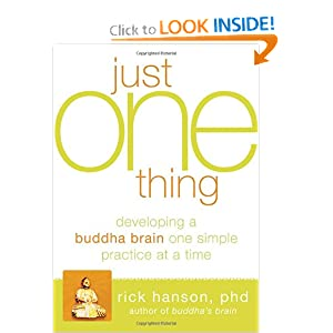 Just One Thing: Developing a Buddha Brain One Simple Practice at a Time ebook downloads