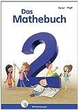 Das Mathebuch 2: Schülerbuch, 2. Schuljahr