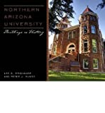 img - for Northern Arizona University: Buildings as History (Paperback) - Common book / textbook / text book