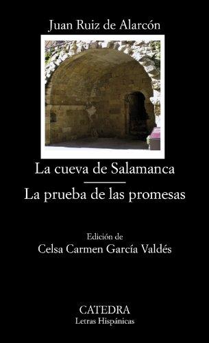 La Cueva De Salamanca. La Prueba De Las Promesas (Letras Hispánicas)