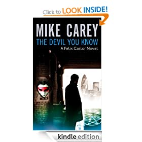 The Devil You Know: A Felix Castor Novel (A Felix Castor Novel, vol 1)