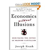 img - for Economics Without Illusions byHeath book / textbook / text book