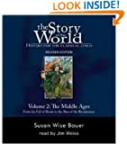 The Story of the World: History for the Classical Child, Volume 2 Audiobook: The Middle Ages: From the Fall of Rome to the Rise of the Renaissance, Revised Edition (9 CDs)