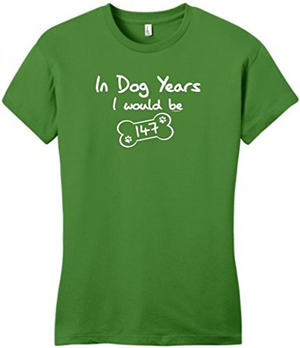 In Dog Years I Would Be 147 Funny 21St Birthday Juniors T-Shirt 2Xl Kiwi Green front-1014614