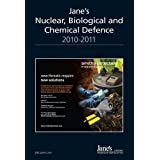 "Jane's Nuclear Biological Chemical Defence 2010/2011 (IHS Jane's EOD & CBRNE Defence Equipment)von ""Jane's"""