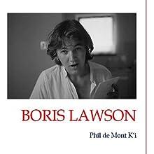 Boris Lawson : Hommage à Charlie Parker | Livre audio Auteur(s) : Phil de Mont K'i Narrateur(s) : Phil de Mont K'i