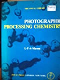 img - for Photographic processing chemistry book / textbook / text book