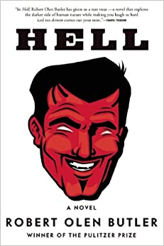 Hell A Novel (Unabridged) - Robert Olen Butler