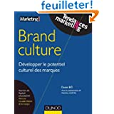 Brand Culture - Développer le potentiel culturel des marques