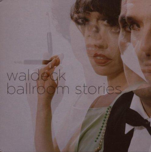 Waldeck-Ballroom Stories-(DONO23)-CD-FLAC-2007-k4 Download