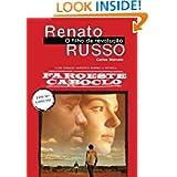 Renato Russo: O Filho da Revolucao (Em Portugues do Brasil)
