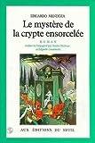 echange, troc Eduardo Mendoza - Le Mystère de la crypte ensorcelée