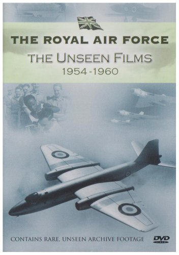 Royal Air Force - The Unseen Films 1954-1960 [DVD]