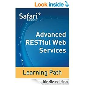 Advanced RESTful Web Services: A Safari Tutorial