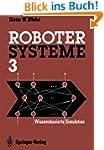 Robotersysteme 3: Wissensbasierte Sim...