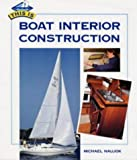 img - for This Is Boat Interior Construction by Michael Naujok (1998-07-03) book / textbook / text book