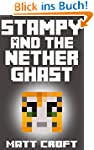 Stampy and the Nether Ghast: Novel In...