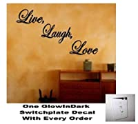 Live Laugh Love Decal Quote Lettering Home Vinyl Wall Art Sticker LARGE (Free glowindark switchplate decal) from StickerCiti