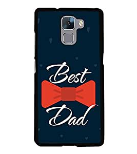 Moustache My Dad Hero 2D Hard Polycarbonate Designer Back Case Cover for Huawei Honor 7 :: Huawei Honor 7 Enhanced Edition :: Huawei Honor 7 Dual SIM