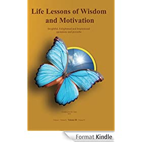 Life Lessons of Wisdom and Motivation - Volume III: Insightful, Enlightened and Inspirational quotations and proverbs (English Edition)