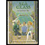 Sea Glass (Golden Mountain Chronicles) (0060267445) by Yep, Laurence