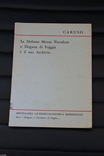 la-dohana-menae-pecudum-o-dogana-di-foggia-caruso-angelo-1ed1963