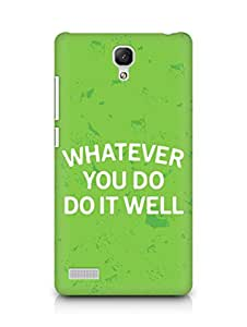 AMEZ whatever you do do it welly Back Cover For Xiaomi Redmi Note 4G