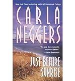 Just Before Sunrise (0671883224) by Neggers, Carla