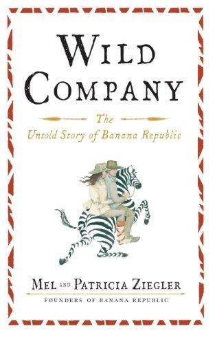 wild-company-the-untold-story-of-banana-republic