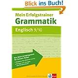Mein Erfolgstrainer. Grammatik Englisch 9./10. Klasse