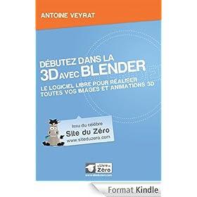 D�butez dans la 3D avec Blender (Livre du Z�ro)