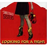 Looking For A Fight The Sweetback Sisters