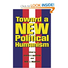 Toward A New Political Humanism
