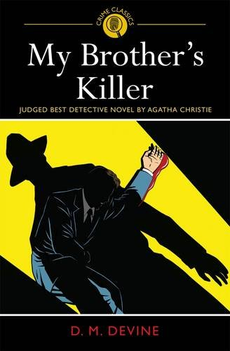 My Brother's Killer: Judged Best Detective Novel by Agatha Christie (Crime Classics 3)