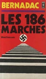 Les 186 marches -Mauthausen par Christian Bernadac