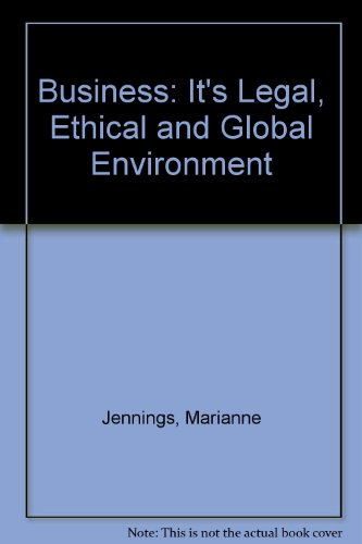Business: Its Legal, Ethical, and Global Environment