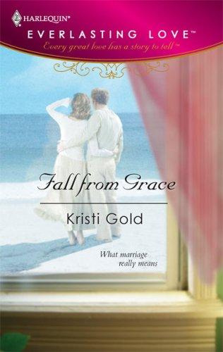 Fall From Grace, Kristi Gold