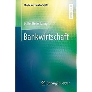 Bankwirtschaft (Studienwissen kompakt)