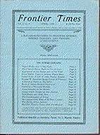Frontier Times - Vol. 1, No. 7, April 1924…