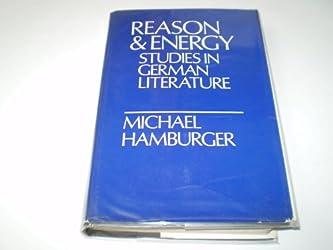 Reason and Energy: Studies in German Literature