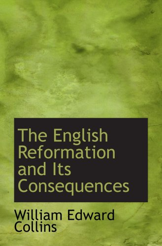 The English Reformation and Its Consequences