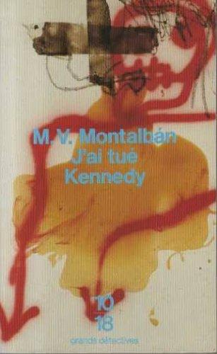 J'ai tué Kennedy ou Les mémoires d'un garde du corps